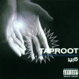 Gift Lyrics Taproot