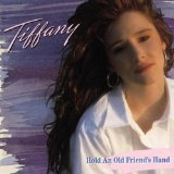 Hold An Old Friends Hand Lyrics Tiffany