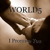 I Promise You (Single) Lyrics World5