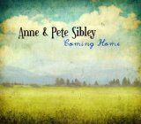 Coming Home Lyrics Anne & Pete Sibley