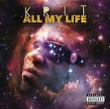 All My Life Lyrics Big K.R.I.T.