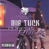 Purple Hulk Lyrics Big Tuck