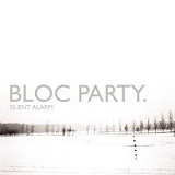 Silent Alarm Lyrics Bloc Party