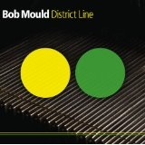 District Line Lyrics Bob Mould