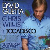 Miscellaneous Lyrics David Guetta & Chris Willis Vs. El Tocadisco