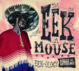 Eek-Ology: Reggae Anthology Lyrics Eek-A-Mouse
