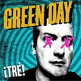 ¡Tré! Lyrics Green Day
