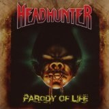 Parody Of Life Lyrics Headhunter (Deu)