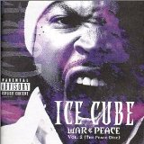 War & Peace Vol. 2: The Peace Disc Lyrics ICE CUBE