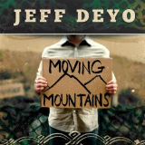 Moving Mountains Lyrics Jeff Deyo