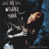 Shadow Of Sorrow Lyrics My Silent Wake