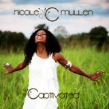 Captivated Lyrics Nicole C. Mullen