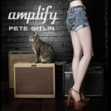 Amplify Lyrics Pete Gitlin