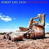 The Rose Hotel Lyrics Robert Earl Keen