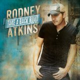 Take A Back Road Lyrics Rodney Atkins