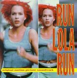 Miscellaneous Lyrics [Run Lola Run Soundtrack]