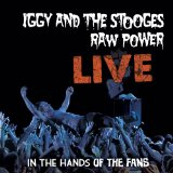 Raw Power Live: In The Hands Of The Fans Lyrics The Stooges