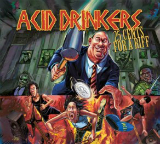 25 Cents For a Riff Lyrics Acid Drinkers