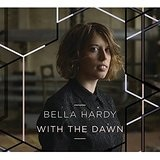 With the Dawn  Lyrics Bella Hardy