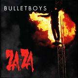 Za-Za Lyrics BulletBoys