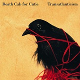 Transatlanticism Lyrics Death Cab for Cutie