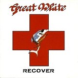 Recover Lyrics Great White