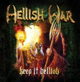 Keep it Hellish Lyrics Hellish War