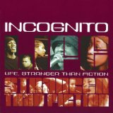 Life Stranger Than Fiction Lyrics Incognito