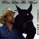 Run Like the Wind Lyrics Israel David