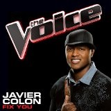 Fix You (The Voice Performance) (Single) Lyrics Javier Colon