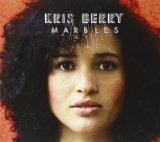 Marbles Lyrics Kris Berry
