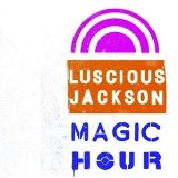 Magic Hour Lyrics Luscious Jackson