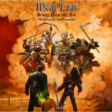 Braver Than We Are Lyrics Meat Loaf