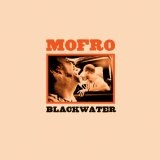 Blackwater Lyrics Mofro