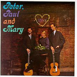 Peter, Paul and Mary Lyrics Peter, Paul and Mary