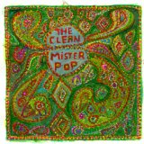 Mister Pop Lyrics The Clean