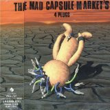 4 Plugs Lyrics The Mad Capsule Markets
