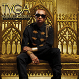Careless World: Rise Of The Last King Lyrics Tyga