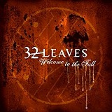 Welcome To The Fall Lyrics 32 Leaves