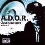 Classic Bangerz, Vol. 1 Lyrics A.D.O.R.