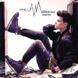 Who I AM Lyrics Abraham Mateo