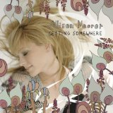 Getting Somewhere Lyrics Allison Moorer