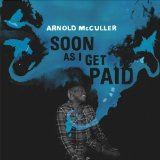 Soon As I Get Paid Lyrics Arnold McCuller