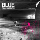 In My Mind I Am Free Lyrics Blue Foundation