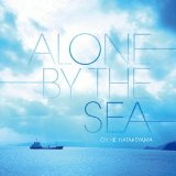 Alone By the Sea Lyrics Chihei Hatakeyama