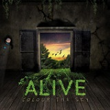 Alive Lyrics Colour The Sky