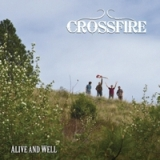 Alive and Well Lyrics Crossfire