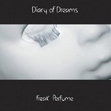 Freak Perfume Lyrics Diary Of Dreams