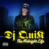 Midnight Life  Lyrics Dj Quik