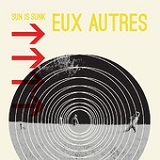 Sun Is Sunk (EP) Lyrics Eux Autres